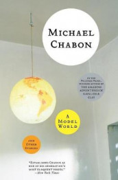 A Model World and Other Stories av Michael Chabon (Heftet)
