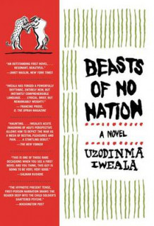 Beasts of No Nation av Uzodinma Iweala (Heftet)