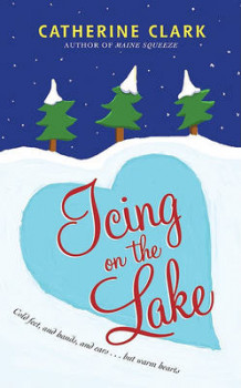 Icing on the Lake av Catherine Clark (Heftet)