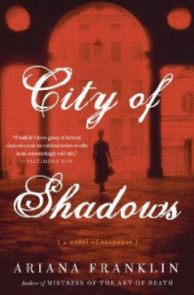 City of Shadows av Ariana Franklin (Heftet)