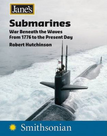 Jane's Submarines av Robert Hutchinson (Heftet)