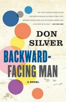Backward-Facing Man av Don Silver (Heftet)