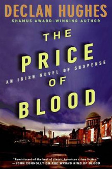 The Price of Blood av Declan Hughes (Innbundet)