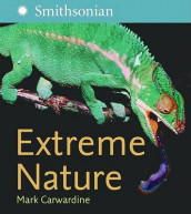 Extreme Nature av Mark Carwardine (Innbundet)