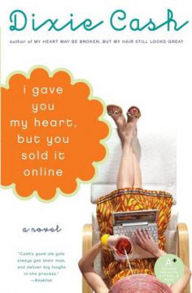 I Gave You My Heart, But You Sold It Online av Dixie Cash (Heftet)