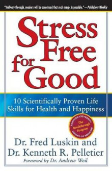 Stress Free for Good av Frederic Luskin (Heftet)