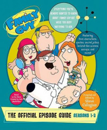 Family Guy: The Official Episode Guide av Steve Callaghan (Heftet)