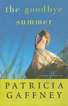 The Goodbye Summer av Patricia Gaffney (Heftet)