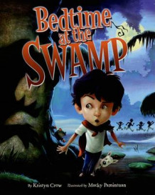 Bedtime at the Swamp av Kristyn Crow (Innbundet)