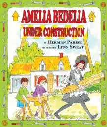 Amelia Bedelia Under Construct av Parish/Sweat (Innbundet)