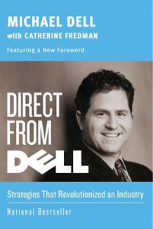 Direct from Dell av Michael Dell (Heftet)