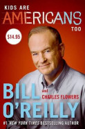 Kids Are Americans Too av Bill O'Reilly (Innbundet)