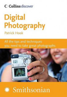 Digital Photography (Collins Discover) av Patrick Hook (Heftet)