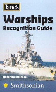 Jane's Warship Recognition Guide av Anthony J Watts (Heftet)