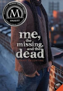 Me, the Missing, and the Dead av Jenny Valentine (Heftet)