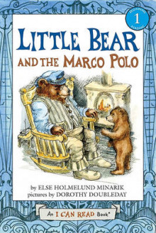 Little Bear and the Marco Polo av Else Holmelund Minarik (Innbundet)