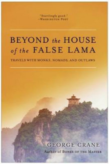 Beyond the House of the False Lama av George Crane (Heftet)