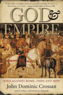 God and Empire av John Dominic Crossan (Heftet)