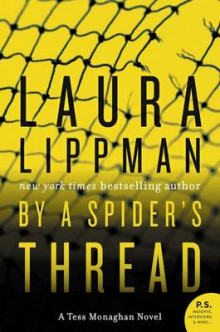 By a Spider's Thread av Laura Lippman (Heftet)