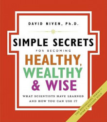 The Simple Secrets for Becoming Healthy, Wealthy, and Wise av David Niven (Heftet)