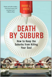 Death by Suburb av Dave L. Goetz (Heftet)