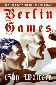 Berlin Games av Guy Walters (Heftet)