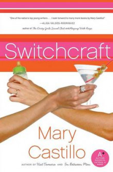 Switchcraft av Mary Castillo (Heftet)
