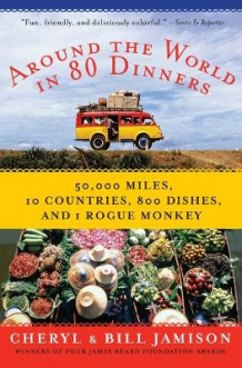 Around the World in 80 Dinners av Bill Jamison og Cheryl Jamison (Heftet)