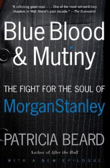 Blue Blood and Mutiny av Patricia Beard (Heftet)