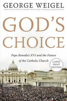 God's Choice av Senior Fellow John M Olin Chair in Religion and American Democracy George Weigel (Heftet)