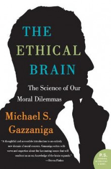 The Ethical Brain av Michael S Gazzaniga (Heftet)