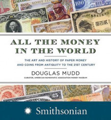 All The Money In The World av Douglas Mudd (Innbundet)