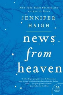News From Heaven: The Bakerton Stories av Jennifer Haigh (Heftet)