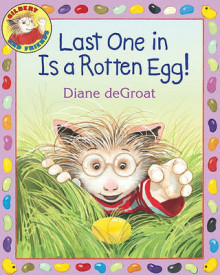 Last One in Is a Rotten Egg! av Diane Degroat (Heftet)