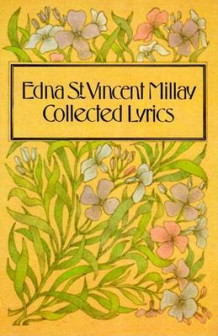 Collected Lyrics av Edna St. Vincent Millay (Heftet)