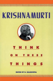 Think on These Things av J. Krishnamurti (Heftet)