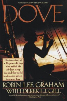 """Dove"" av Robin Lee Graham, Derek L.T. Gill og Robin Lee Graham (Heftet)"