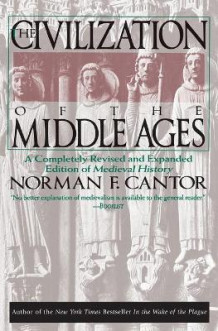 Civilization of the Middle Ages av Norman F. Cantor (Heftet)