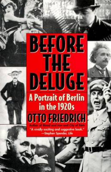 Before the Deluge av Otto Friedrich (Heftet)