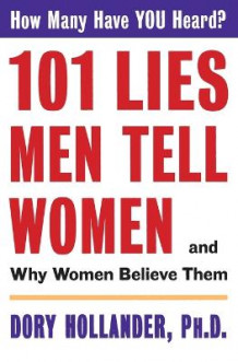 101 Lies Men Tell Women av Dory Hollander (Heftet)