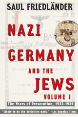 Omslag - Nazi Germany and the Jews, Volume 1