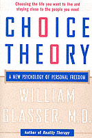 Choice Theory av William Glasser (Heftet)