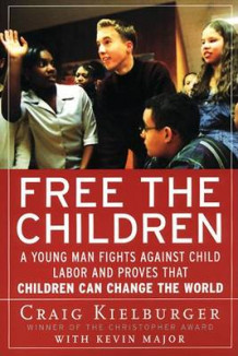 Free the Children av Craig Kielburger og Kevin Major (Heftet)