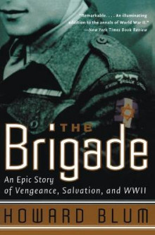 The Brigade av Howard Blum og Entertainment Hardscrabble (Heftet)