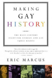 Making Gay History av Associate Professor Eric Marcus (Heftet)