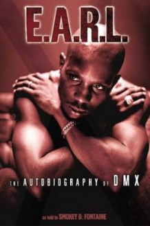 E.A.R.L. The Autobiography of DMX av Smokey D Fontaine og Earl Simmons (Heftet)