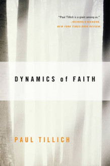 Dynamics of Faith av Paul Tillich (Heftet)