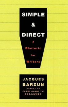 Simple & Direct av Jacques Barzun (Heftet)