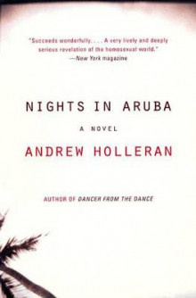 Nights in Aruba av Andrew Holleran (Heftet)