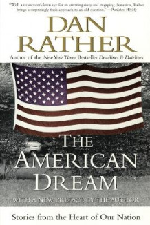 The American Dream av Dan Rather (Heftet)